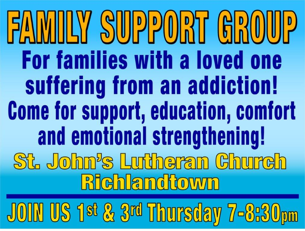 First and Third Thursday's 7-8:30 pm – Family Support Group Meeting